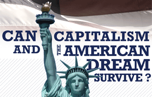Capitalism and the American Dream